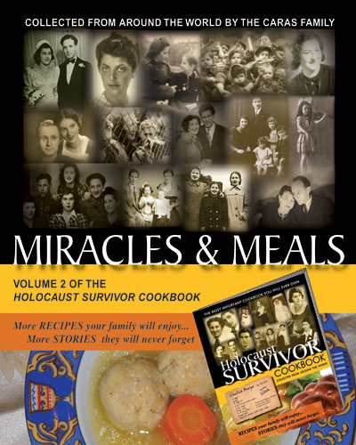 Holocaust Survivor Miracles and Meals Cookbook